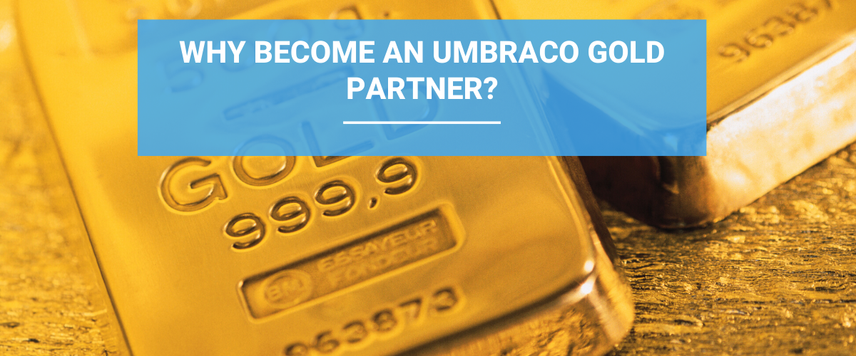 Why Become an Umbraco Gold Partner?